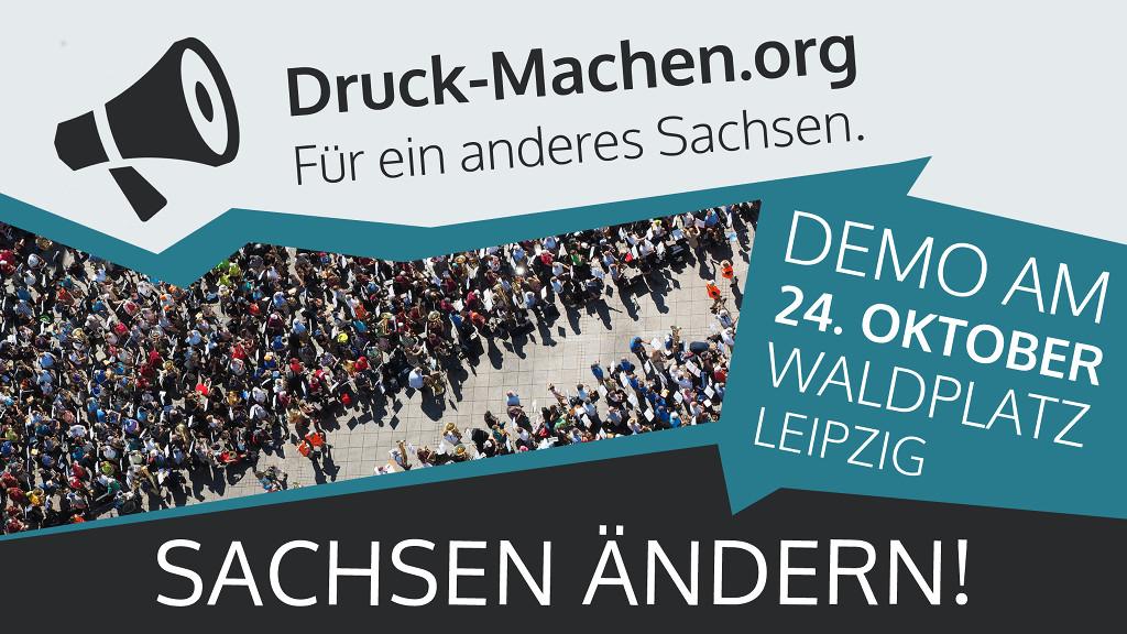 Sachsen ändern! Demonstration am 24. Oktober in Leipzig